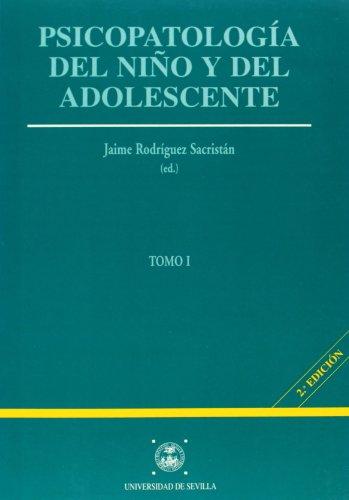 Psicopatología del niño y del adolescente: 2 (Manuales Universitarios)