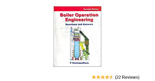 Buy BOILER OPERATION ENGINEERING: QUESTIONS AND ANSWERS Book Online