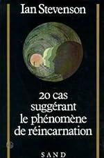 20 cas suggerant le phenomene de réincarnation de Stevenson/Ian