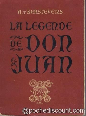 La légende de Don Juan Nouvelle édition revue et corrigée par l'auteur Ornée de compositions originales de Louis Ferrand