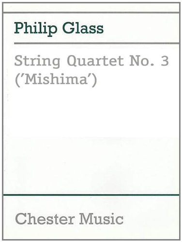 String Quartet No. 3 ('Mishima')