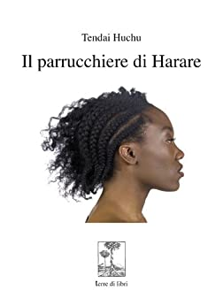 Il parrucchiere di Harare di [Huchu, Tendai]