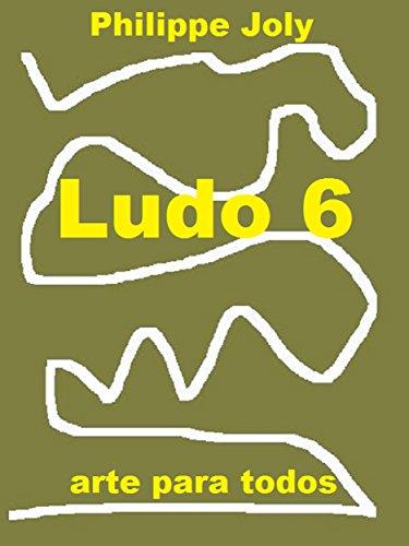 LUDO 6: ARTE PARA TODOS