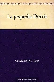 La pequeña Dorrit de [Dickens, Charles]