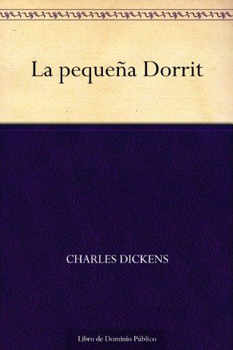 La pequeña Dorrit por Charles Dickens