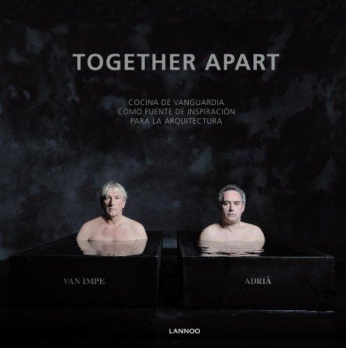 Descargar Libro Together Apart de Ferran Adrià