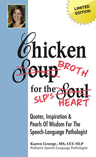 Chicken Broth for the SLP's Heart English Edition