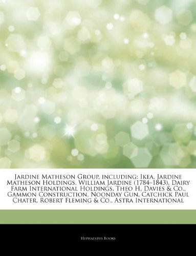 articles-on-jardine-matheson-group-including-ikea-jardine-matheson-holdings-william-jardine-1784-184