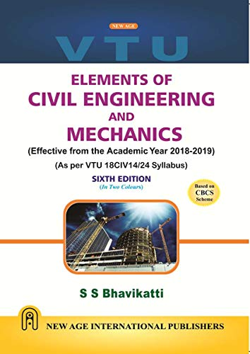 Elements of Civil Engineering and Mechanics (As per latest VTU Syllabus)  - Two Colour Edition
