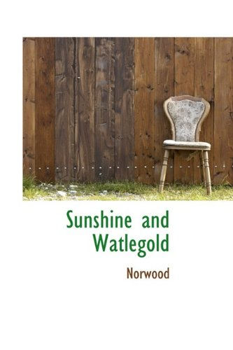 Sunshine and Watlegold