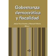 Gobernanza democrática y fiscalidad (Derecho - Estado Y Sociedad)