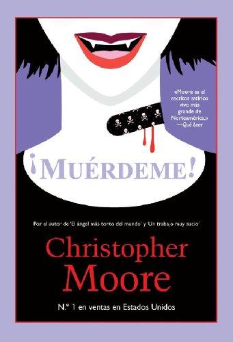 ¡Muérdeme! (Best seller) por Christopher Moore