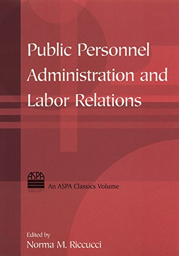Public Personnel Administration and Labor Relations (ASPA Classics)