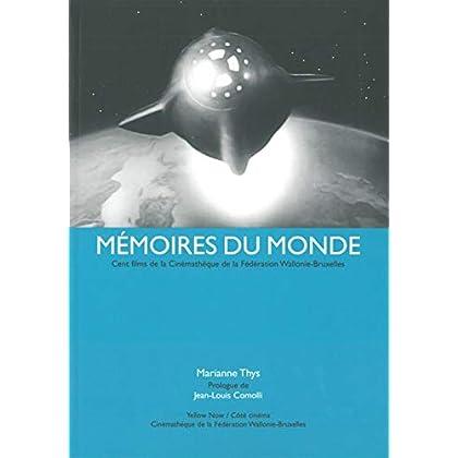 Mémoires du Monde: 100 Films de la Cinématheque de la Feder