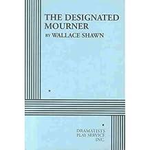 [(The Designated Mourner)] [Author: Wallace Shawn] published on (January, 2003)