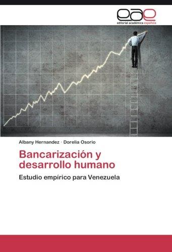 Bancarización y desarrollo humano