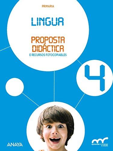 Lingua 4. Proposta didáctica. (Aprender é crecer en conexión)