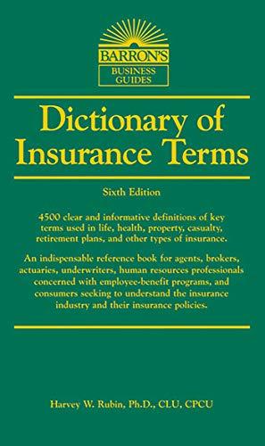 Dictionary of Insurance Terms (Barron's Business Dictionaries) por Harvey W. Rubin