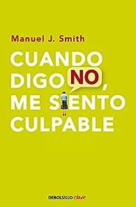 Cuando digo no, me siento culpable par  Manuel J. Smith