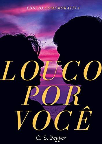 Louco por Você/Sempre Seu: Edição Comemorativa (Portuguese Edition) -