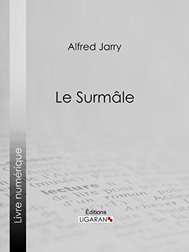 Le Surmâle par Alfred Jarry