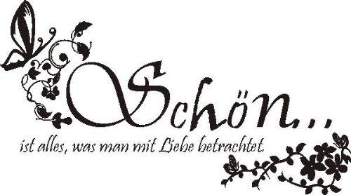 """WANDTATTOO / Wandaufkleber f458 Sprüche & Zitate """"Schön …"""""""