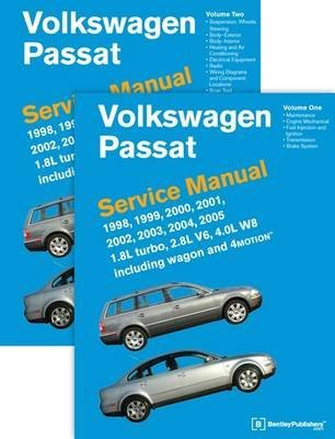 [(Volkswagen Passat Service Manual 1998, 1999, 2000, 2001, 2002, 2003, 2004, 2005 1.8L Turbo, 2.8L V6, 4.0L W8 Including Wagon and 4motion)] [By (author) Bentley Publishers] published on (July, 2011)