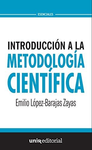 Introducción a la metodología científica: (Siete piezas fáciles) (UNIR Esenciales)