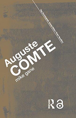Auguste Comte (Key Sociologists) (English Edition)