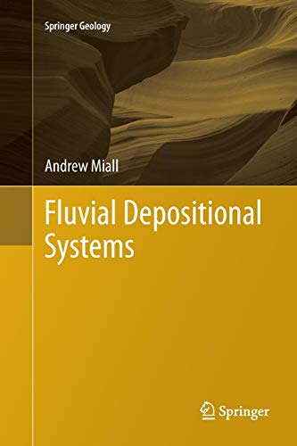 Fluvial Depositional Systems (Springer Geology)