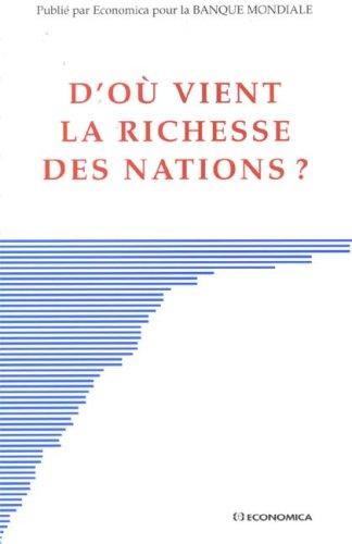 D'où vient la richesse des nations ?
