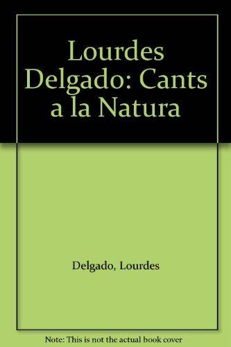 Descargar Libro Cants a la natura (24 x 17) de Lourdes Delgado Fernández