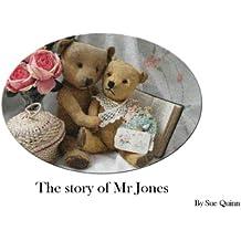 The Story of Mr.Jones (English Edition)