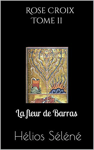 Couverture du livre Rose Croix tome II: La fleur de Barras
