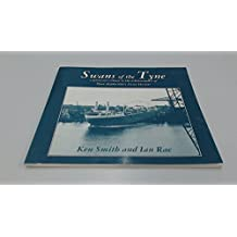 Swans of the Tyne: Pictorial Tribute to Tyne Shipbuilders Swanhunter