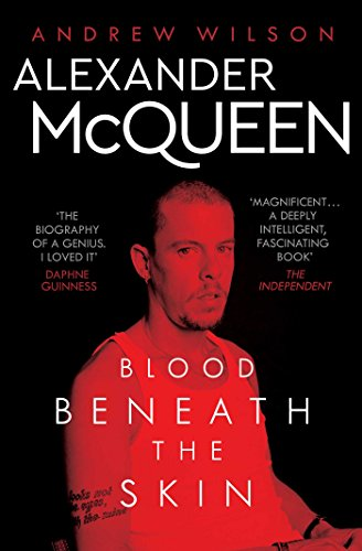 Alexander McQueen: Blood Beneath the Skin (English Edition)