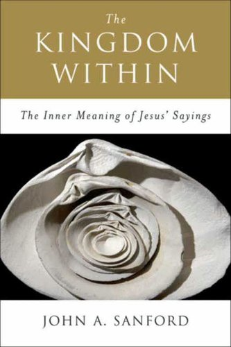 the-kingdom-within-the-inner-meanings-of-jesus-sayings