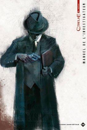 Appel de Cthulhu 7e edition - Le Manuel de l'investigateur par PETERSEN Sandy MASON Mike