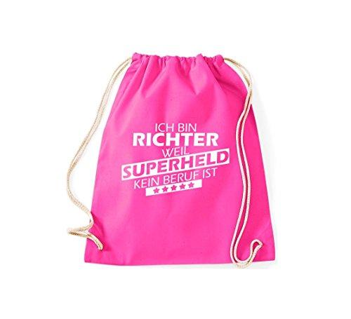 Shirtstown Turnbeutel Ich bin Richter, weil Superheld kein Beruf ist pink
