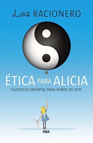 Ética para Alicia (OTROS NO FICCIÓN) por Luis Racionero Grau