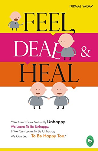 Feel, Deal & Heal