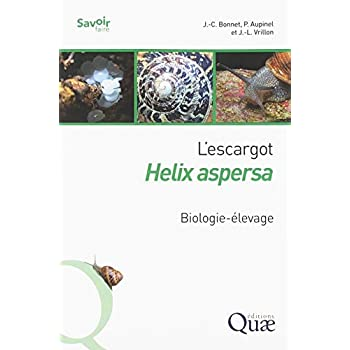L'escargot Helix aspersa: Biologie-élevage