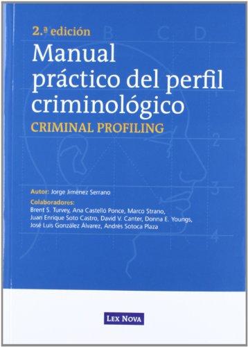 Manual práctico del perfil criminológico (Monografía) por Jorge Jiménez Serrano