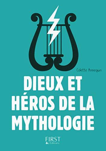 Petit livre de - Dieux et héros de la mythologie, 3e édition par Colette JOURDAIN-ANNEQUIN