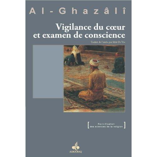 Vigilance du cœur et examen de conscience (Revivification des sciences de la religion)