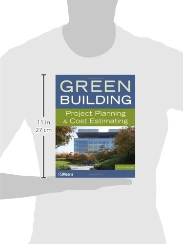 Green Building: Project Planning and Cost Estimating (RSMeans)