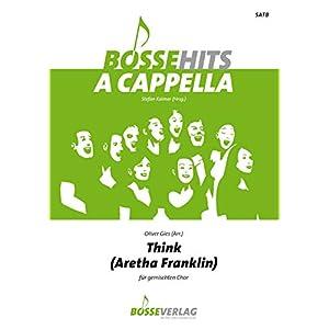 Think für gemischten Chor. Chorpartitur. Bosse Hits a cappella