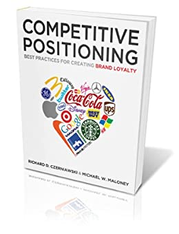 positioning and brand loyalty Strategic marketing efforts are all planned on the basis of customer loyalty  towards the brand (kotler 1994) brand loyalty of the target market.