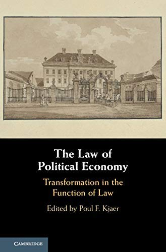 The Law of Political Economy: Transformation in the Function of Law (English Edition)