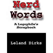 Nerd Words: A Logophile's Scrapbook (English Edition)